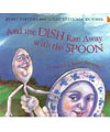 And the dish ran away with the spoon nursery rhyme book
