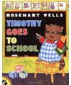 Timothy goes to school book