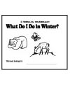What do I do in Winter emergent reader booklet