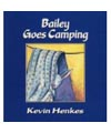 Bailey Goes Camping book