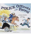 Police on Patrol Community Helpers book