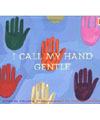 I call my hands gentle book