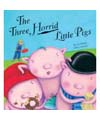 the three horried little pigs