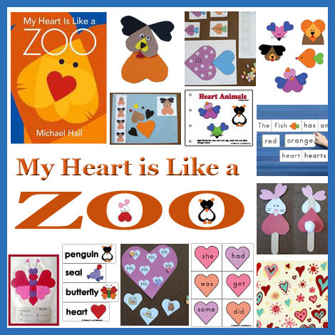 My Heart is like a Zoo crafts, activities, lessons, story time, preschool, kindergarten,