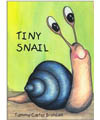 The Tiny Snail