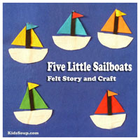 Preschool, Kindergarten Five Little Sailboats Felt Story