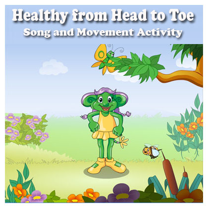 Healthy from Head to Toe Song and Movement Activity for preschool