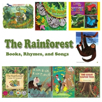 Rainforest books, songs, and rhymes for preschool and kindergarten