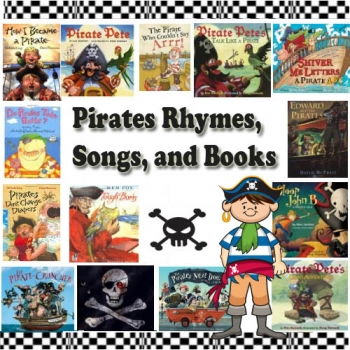 Pirates books, rhymes, and songs for kids