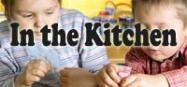 In the kitchen themes preschool and kindergarten