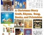 Preschool Christmas Story books, rhymes, craft, song, and nativity scene
