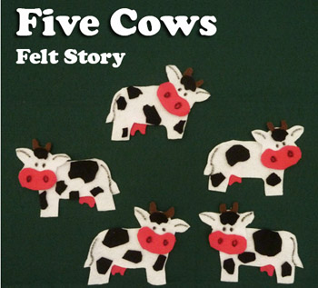 5 cows felt story, patterns, and activity for preschool and kindergarten
