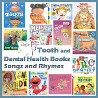 Preschool Kindergarten Teeth and Dental Health Books and Rhymes