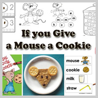Preschool Kindergarten If you give a Mouse a Cookie Activities