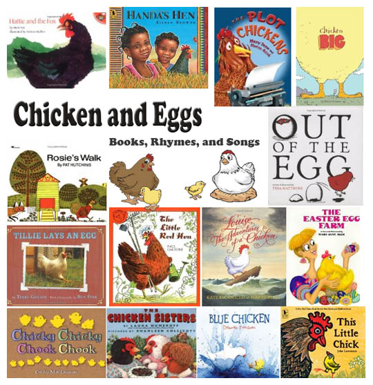 Chicken, Chicks, Hens, and Eggs Books, Rhymes, and Songs